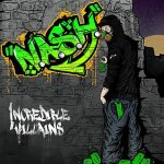 N.A.S.H. CD Review – ​Incredible Villains