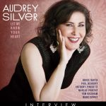 Audrey Silver – INTERVIEW